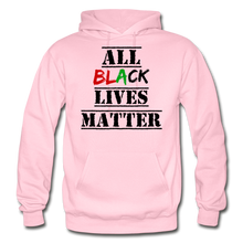 Load image into Gallery viewer, All Black Lives Matter Adult Hoodie - light pink