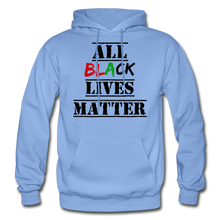 Load image into Gallery viewer, All Black Lives Matter Adult Hoodie - carolina blue