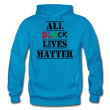 Load image into Gallery viewer, All Black Lives Matter Adult Hoodie - turquoise