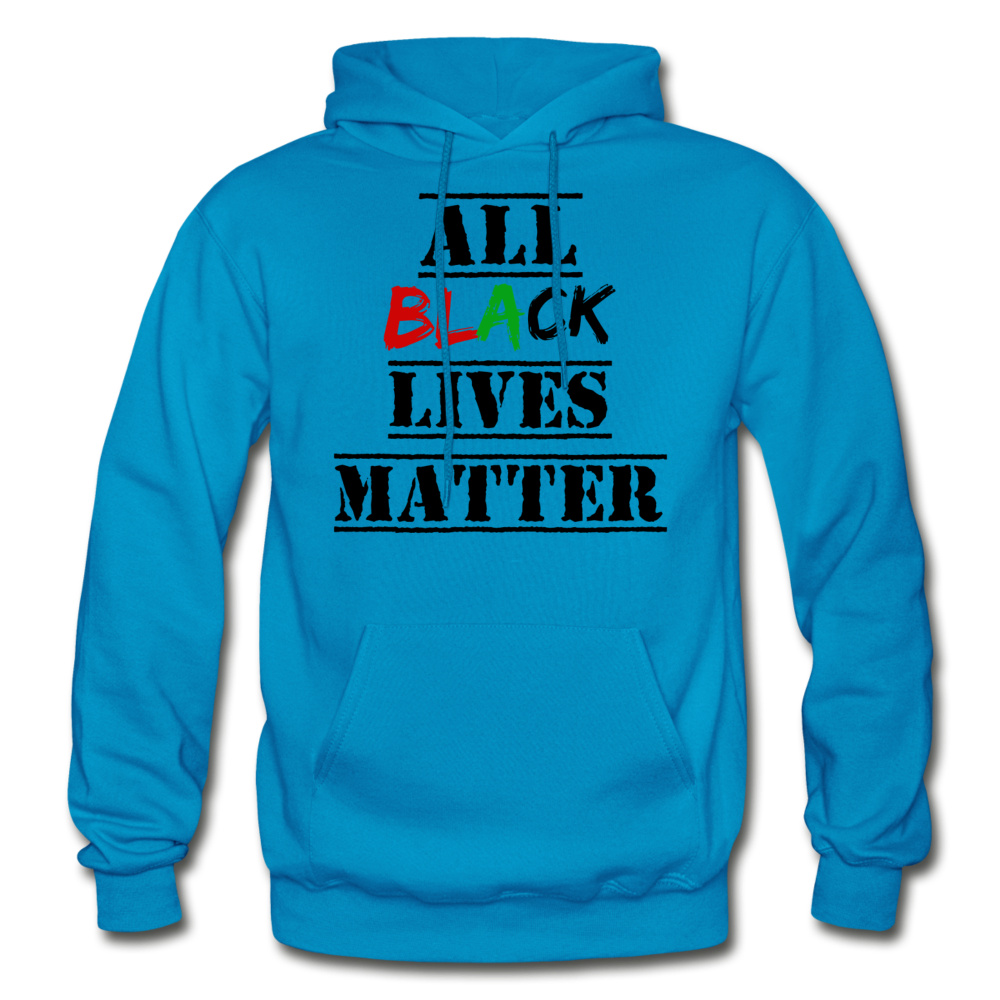 All Black Lives Matter Adult Hoodie - turquoise
