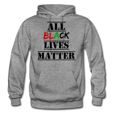 Load image into Gallery viewer, All Black Lives Matter Adult Hoodie - graphite heather