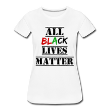 Load image into Gallery viewer, All Black Lives Matter Premium T-Shirt - white