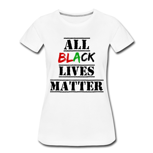 All Black Lives Matter Premium T-Shirt - white