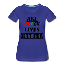 Load image into Gallery viewer, All Black Lives Matter Premium T-Shirt - royal blue