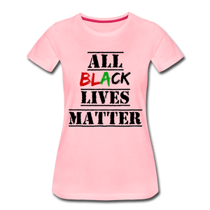 All Black Lives Matter Premium T-Shirt - pink
