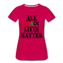 Load image into Gallery viewer, All Black Lives Matter Premium T-Shirt - dark pink