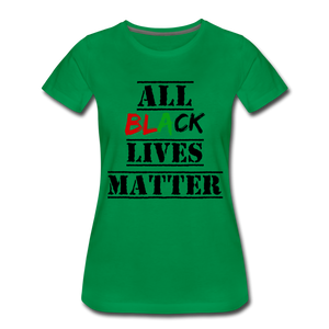 All Black Lives Matter Premium T-Shirt - kelly green