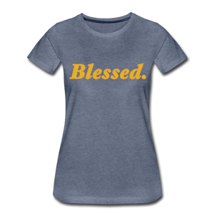 Blessed Period Women's Premium T-Shirt - heather blue