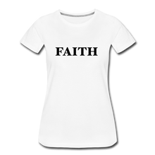 Load image into Gallery viewer, Faith Women's Premium T-Shirt - white