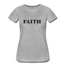 Load image into Gallery viewer, Faith Women's Premium T-Shirt - heather gray