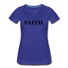 Load image into Gallery viewer, Faith Women's Premium T-Shirt - royal blue