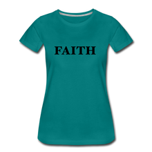Load image into Gallery viewer, Faith Women's Premium T-Shirt - teal