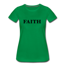 Load image into Gallery viewer, Faith Women's Premium T-Shirt - kelly green