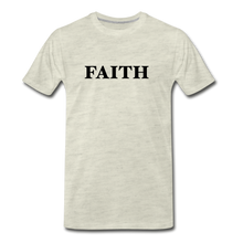 Load image into Gallery viewer, Faith Men's Premium T-Shirt - heather oatmeal