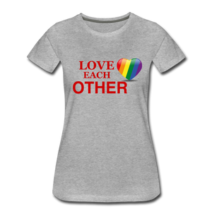 Love Each Other Women's Premium T-Shirt - heather gray