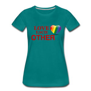 Love Each Other Women's Premium T-Shirt - teal