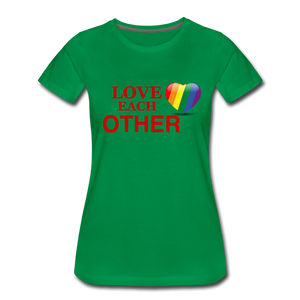 Love Each Other Women's Premium T-Shirt - kelly green