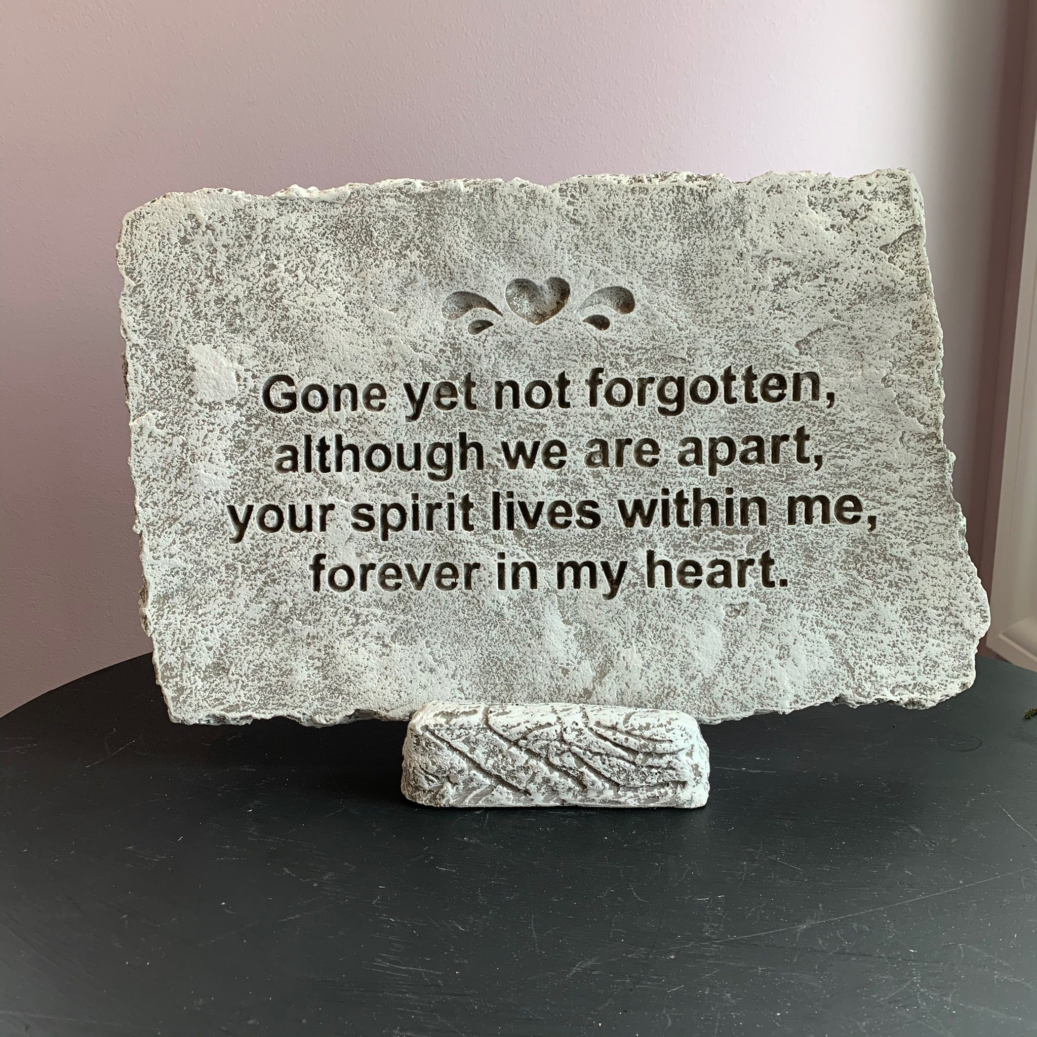 Gone Yet Not Forgotten Stone