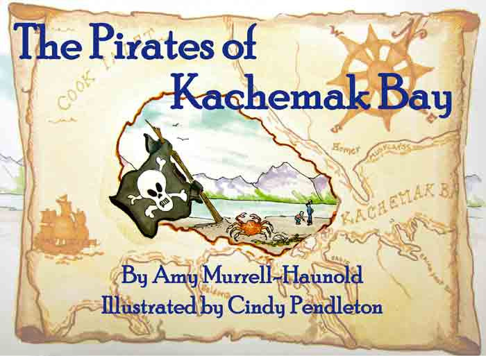 The Pirates of Kachemak Bay
