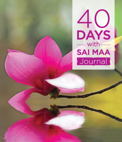 40 Days with Sai Maa Journal
