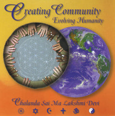 Creating Community, Evolving Humanity