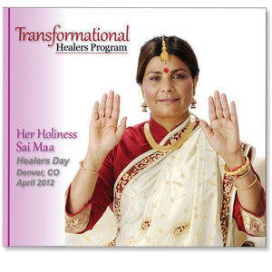 Denver 2012 Transformational Healers Program