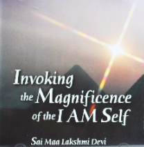 Invoking the Magnificence of the I Am Self