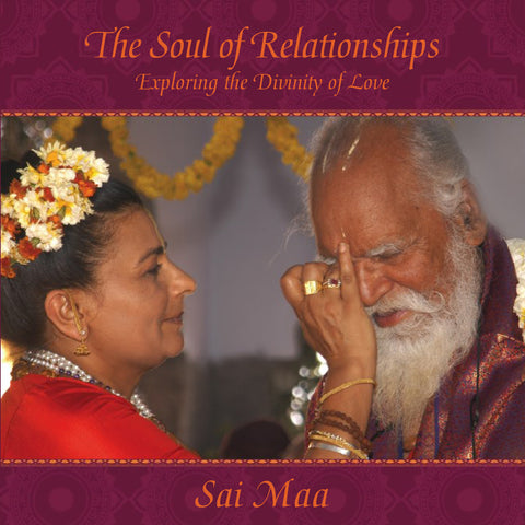 The Soul of Relationships: Exploring the Divinity of Love