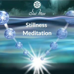 Sai Maa Stillness Meditation