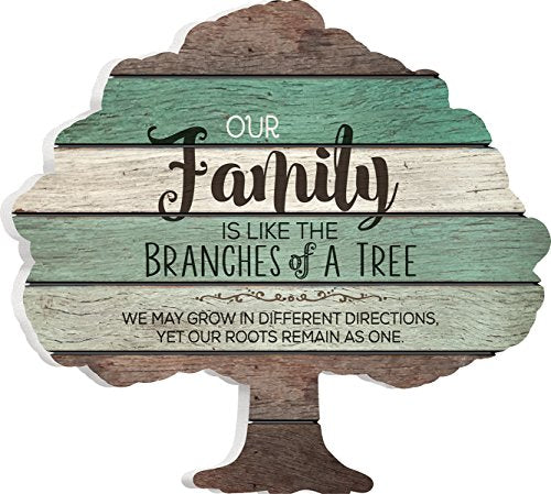 Our Family is Like the Branches on a Tree 12 x 13 Tree Shape Wood Wall Art Sign