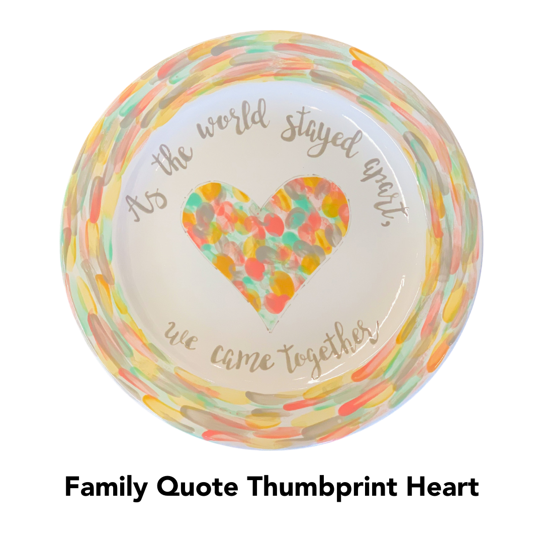 Custom Painted: Family Quote Thumbprint Heart