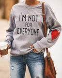 I'm Not For Everyone Sweatshirt