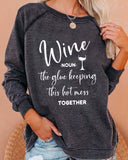 Wine Hot Mess Printed Sweatshirt
