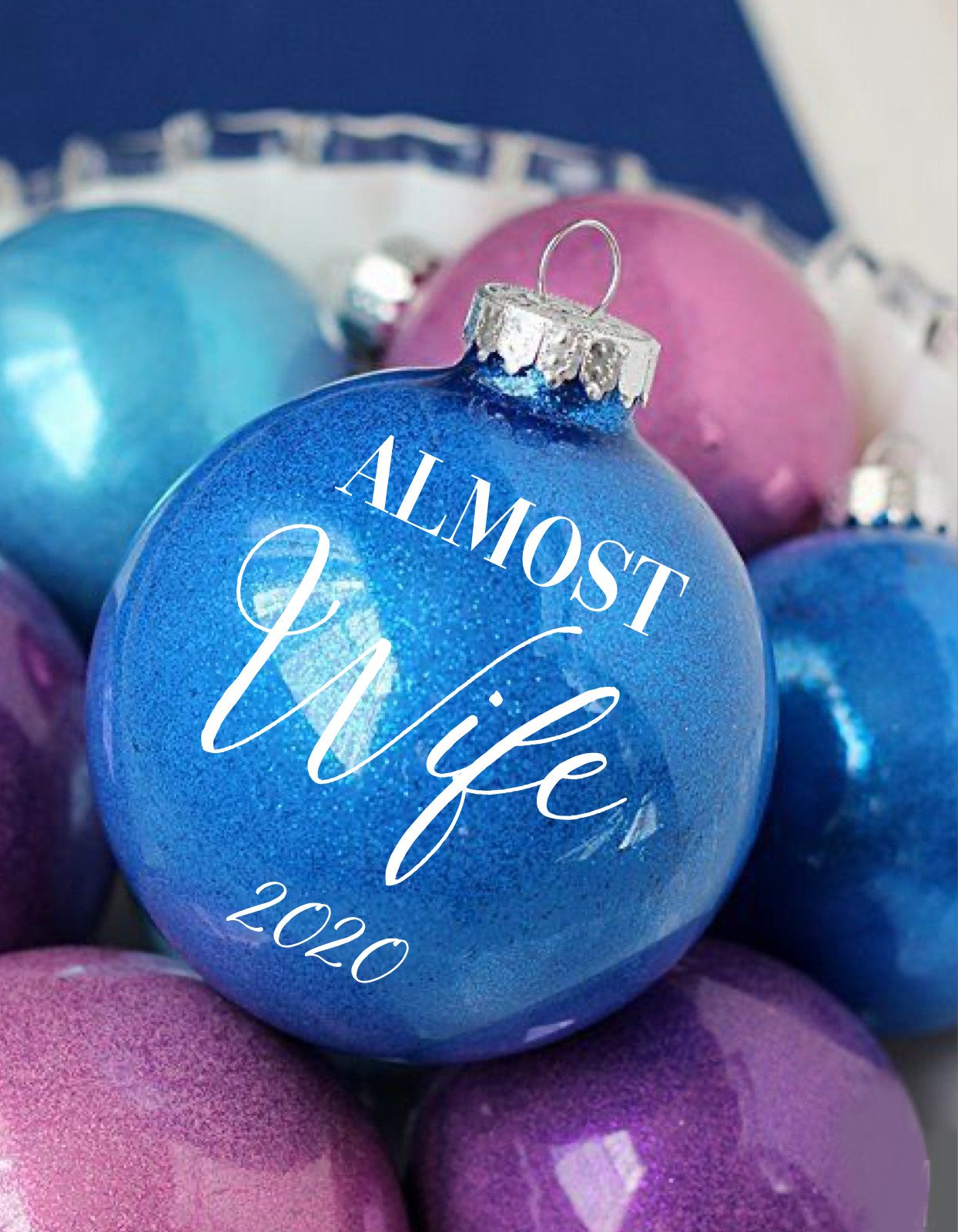 Almost Wife 2020 Glitter Ornament