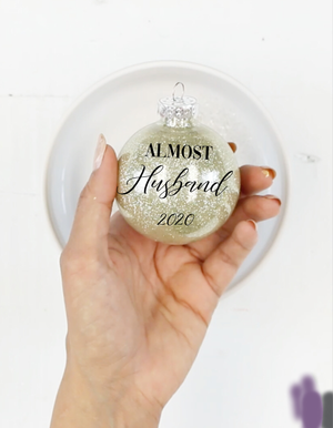 Almost Husband 2020 Glitter Ornament