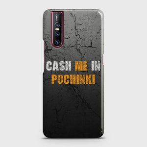 VIVO V15 PRO Cash me Case Bahria Stores by Bahria Stores in [product_type]
