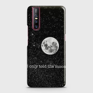 VIVO V15 PRO Only told the moon Case Bahria Stores by Bahria Stores in [product_type]