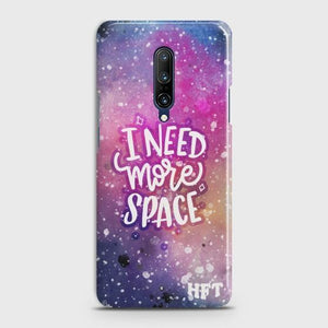 ONEPLUS 7 PRO Need More Space Case Bahria Stores by CaseFactory in Customized Case