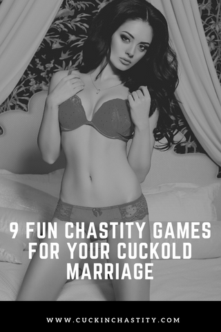 9 Fun Chastity Games For Your Cuckold Marriage