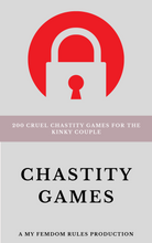 Load image into Gallery viewer, Chastity Games: 200 Cruel Chastity Games For The Kinky Couple (eBook - PDF)