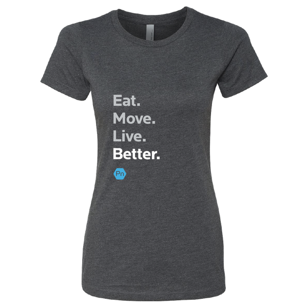 "Women's Fitted PN ""Eat. Move. Live Better."" Crew Tee"