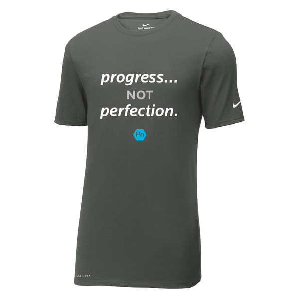 "Men's PN ""Progress not Perfection."" Nike Dri-Fit Crew Tee"
