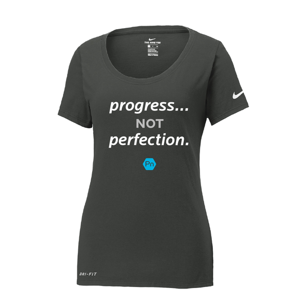 "Women's PN ""Progress not Perfection."" Nike Dri-Fit Scoop Neck Tee"