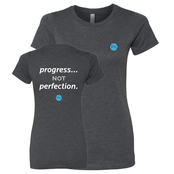 "Women's Fitted PN ""Progress not Perfection."" Crew Tee - Back Print"