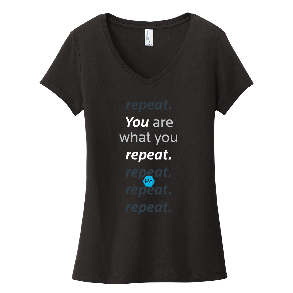 "Women's PN ""You are what you repeat."" V-Neck Tee"