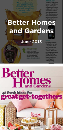 Featured in Better Homes & Gardens