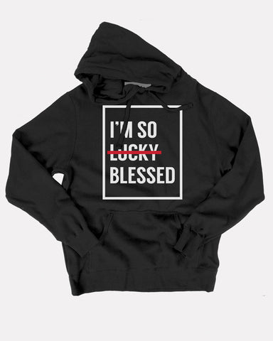 I'm So Blessed Unisex Black Hoodie