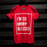 I'm So Blessed Unisex T-Shirt | Limited Red