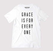Grace Is For Everyone Unisex