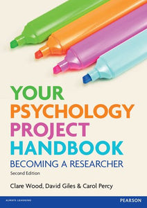 Your Psychology Project Handbook : Becoming a Researcher